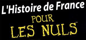 L'Histoire de France pour les Nuls