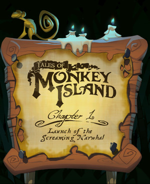 Tales of Monkey Island - Chapter 1 : Launch of the Screaming Narwhal