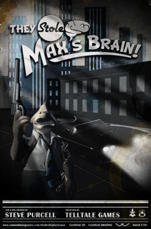 Sam & Max : Episode 303 : They Stole Max's Brain!