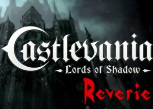 Castlevania : Lords of Shadow : Reverie sur PS3