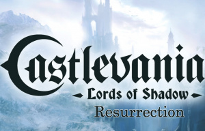 Castlevania : Lords of Shadow : Resurrection