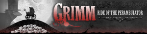 Grimm : Ride of The Perambulator