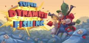 Super Dynamite Fishing sur Android