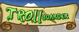 Trollboarder sur DS