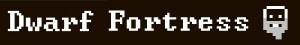 Dwarf Fortress sur PC