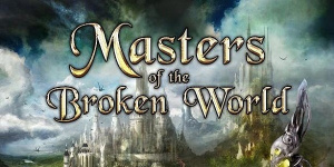 Masters of the Broken World (PC)