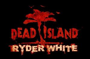 Dead Island : Ryder White sur PS3