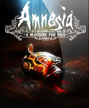 Amnesia : A Machine for Pigs sur PC