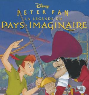 Peter Pan : La Légende du Pays Imaginaire