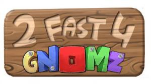 2 Fast 4 Gnomz sur Wii