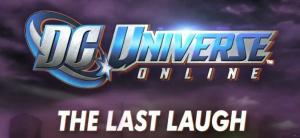DC Universe Online : The Last Laugh