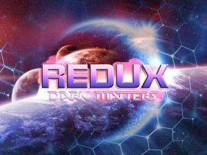 Redux : Dark Matters