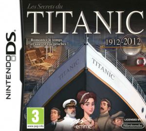 Les Secrets du Titanic 1912 - 2012 sur DS
