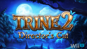 Trine 2 : Director's Cut sur WiiU