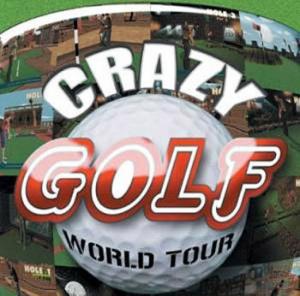 Crazy Golf : World Tour