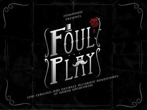 Foul Play sur PS4
