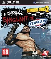Borderlands 2 : Le Carnage Sanglant de M. Torgue sur PS3