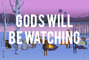 Gods will be Watching sur PC