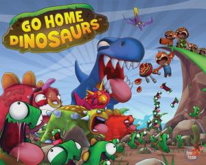 Go Home Dinosaurs