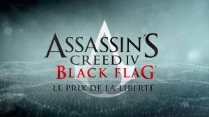 Assassin's Creed IV : Black Flag - Le Prix de la Liberté sur PS4