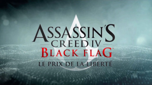 Assassin's Creed IV : Black Flag - Le Prix de la Liberté sur ONE
