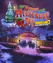 Borderlands 2 - Chasseur de Têtes 3 : Le Jour où Marcus a sauvé la Saint-Mercenaire sur PS3