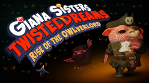 Giana Sisters : Twisted Dreams - Rise of the Owlverlord sur PC