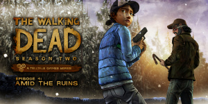 The Walking Dead : Saison 2 : Episode 4 - Amid the Ruins sur PS4