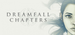 Dreamfall Chapters Book One : Reborn