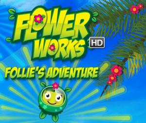 Flowerworks HD : Follie's Adventure sur WiiU