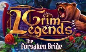 Grim Legends : The Forsaken Bride