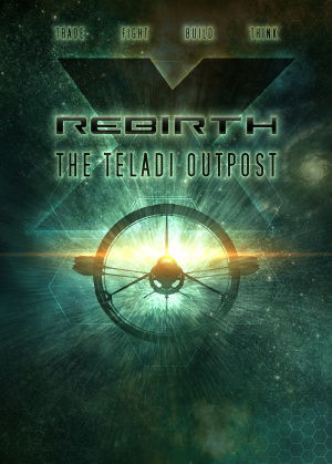 X Rebirth: The Teladi Outpost sur PC