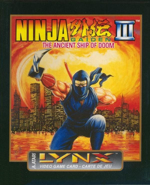 Ninja Gaiden III : The Ancient Ship of Doom sur Lynx