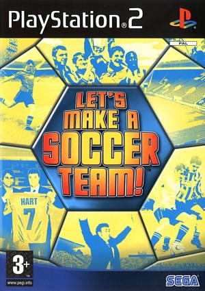 Let's Make a Soccer Team ! sur PS2
