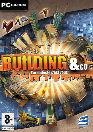 Building & Co : L'Architecte C'Est Vous ! sur PC
