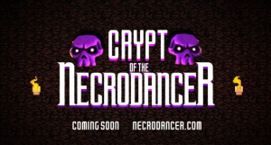 Crypt of the NecroDancer, un rogue-like et jeu de rythme à la fois !