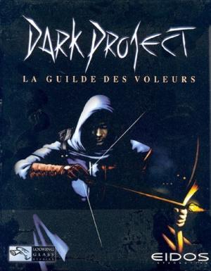 Dark Project : La Guilde des Voleurs