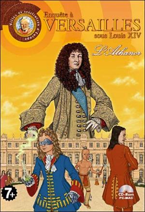 Enquête à Versailles sous Louis XIV : L'Athanor sur PC