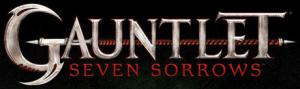 Gauntlet : Seven Sorrows