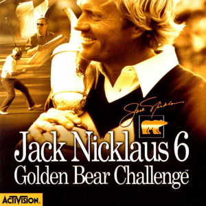 Jack Nicklaus 6 : Golden Bear Challenge