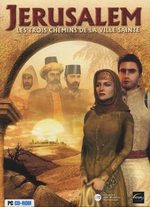 Jérusalem : Les Trois Chemins de la Ville Sainte