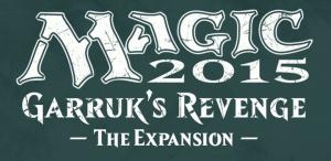 Magic 2015 - Duels of the Planeswalkers, La Vengeance de Garruk pour le 5 novembre