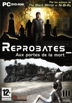 Reprobates : Aux Portes de la Mort sur PC
