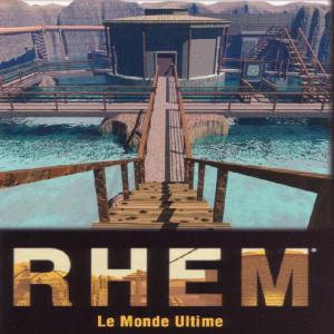 Rhem : Le Monde Ultime