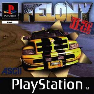 Felony 11-79 sur PS1
