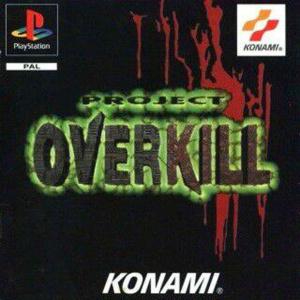 Project Overkill sur PS1