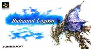 Bahamut Lagoon sur SNES