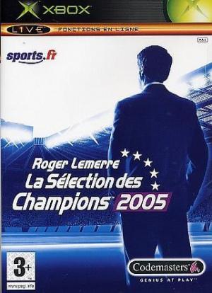 Roger Lemerre : La Sélection des Champions 2005 sur Xbox