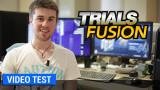 Vidéo-test Trials Fusion