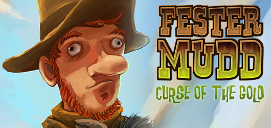 Fester Mudd : Curse of the Gold - Episode 1 : A Fistful of Pocket Lint